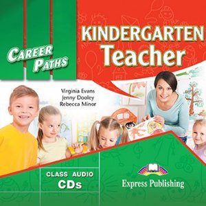 CAREER PATHS KINDERGARTEN TEACHER (ESP) AUDIO CDs (SET OF 2)