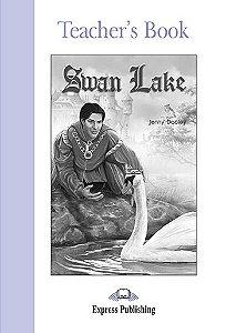 SWAN LAKE TEACHER'S BOOK (GRADED - LEVEL 2)