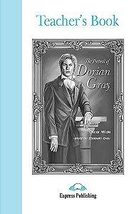 THE PORTRAIT OF DORIAN GRAY TEACHER'S BOOK (GRADED - LEVEL 4)