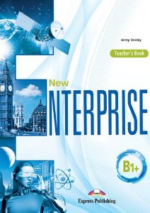 NEW ENTERPRISE B1+ TEACHER'S BOOK (INTERNATIONAL)