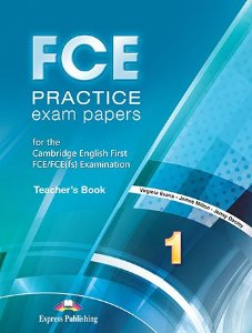 FCE PRACTICE EXAM PAPERS 1 TEACHER'S BOOK REVISED (WITH DIGIBOOKS APP.)