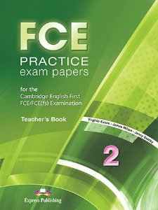 FCE PRACTICE EXAM PAPERS 2 TEACHER'S BOOK REVISED (WITH DIGIBOOKS APP.)