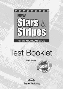 NEW STARS & STRIPES MICHIGAN ECCE TEST BOOKLET (FOR THE REVISED 2021 EXAME)