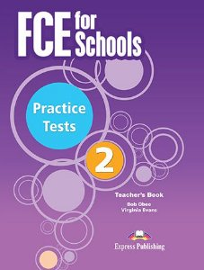 FCE FOR SCHOOLS PRACTICE TESTS 2 TEACHER'S BOOK REVISED (WITH DIGIBOOKS APP.)