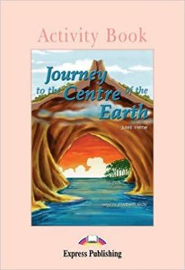 JOURNEY TO THE CENTRE OF THE EARTH ACTIVITY BOOK (GRADED - LEVEL 1)