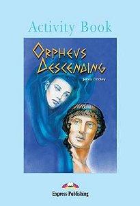 ORPHEUS DESCENDING ACTIVITY BOOK (GRADED - LEVEL 4)