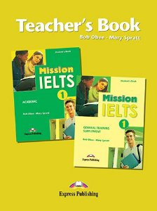MISSION IELTS 1 ACADEMIC TEACHER'S BOOK