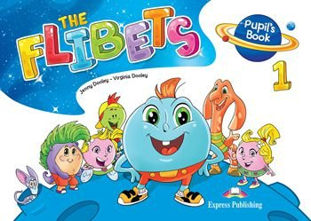 THE FLIBETS 1 PUPIL'S BOOK (WITH STICKERS & CERTIFICATE)