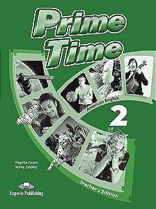 PRIME TIME 2 AMERICAN EDITION TEACHER'S EDITION
