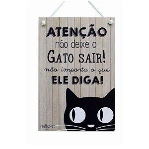 Placa Decorativa Não Deixe o Gato Sair