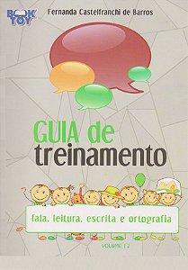 Guia de Treinamento Volume 2 Fala, Leitura, Escrita e Ortografia