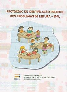 IPPL Protocolo de Identificação Precoce dos Problemas de Leitura