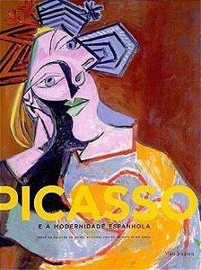Picasso e a Modernidade Espanhola  - por Eugenio Carmona