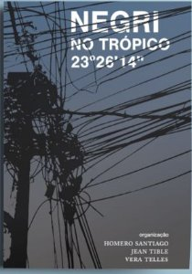 Negri no Trópico - por Homero Santiago, Antonio Negri e outros