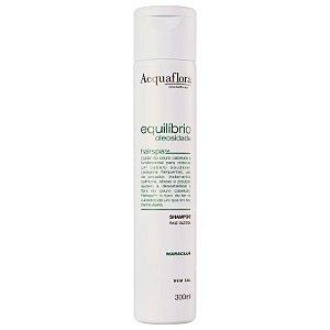 Acquaflora Equilíbrio Oleosidade - Shampoo Raiz Oleosa 300ml