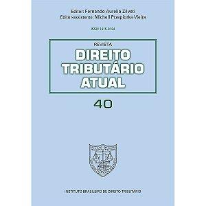 Revista Direito Tributário Atual v.40