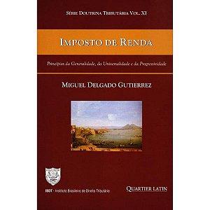 Imposto de Renda - Princípios da Generalidade, da Universalidade e da Progressividade