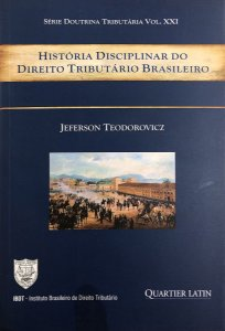 História Disciplinar do Direito Tributário Brasileiro