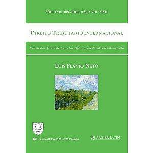 """Direito Tributário Internacional """"Contextos"""" para Interpretação e Aplicação de Acordos de Bitributação"""