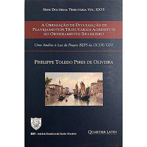 A Obrigação de Divulgação de Planejamentos Tributários Agressivos no Ordenamento Brasileiro