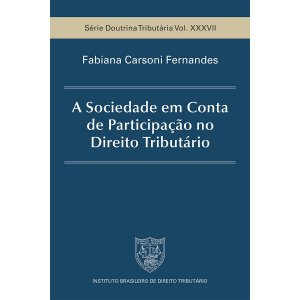 A Sociedade em Conta de Participação no Direito Tributário