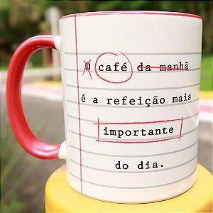 Caneca Café é a refeição mais importante do dia