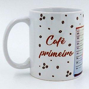 Caneca Café primeiro para não gastar meu réu primário
