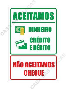Placa Não Aceitamos Cheque - Aceitamos Dinheiro E Cartão