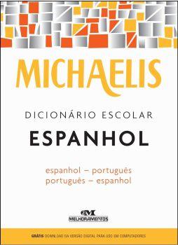 Dicionário Escolar Espanhol Michaelis 30 Mil Verbetes