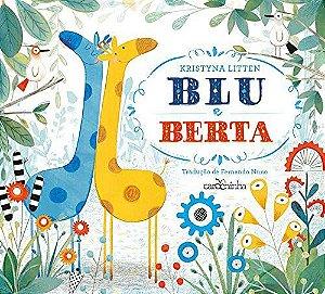 Blu e Berta - Livro Infantil