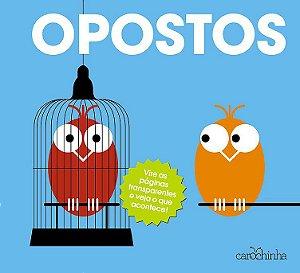 Opostos - Série Vire e Descubra - Livro Interativo Infantil