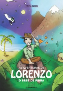 As aventuras de Lorenzo: o bebê de fibra