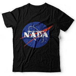 Camiseta Não To Fazendo Nada