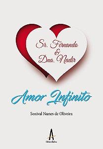 Senhor Fernando & Dona Nadir – Amor Infinito