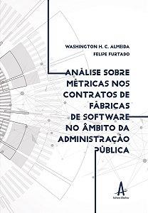 Análise sobre métricas nos contratos de fábricas de software no âmbito da Administração Pública