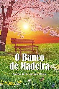 O Banco de Madeira