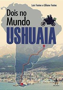 Dois no Mundo - Ushuaia