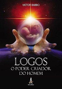 Logos: O Poder Criador do Homem