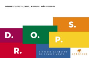 D.R.O.P.S. – Sínteses da Gestão do Conhecimento