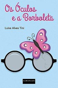 Os Óculos e a Borboleta