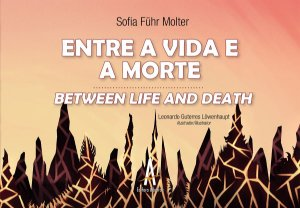 Entre a Vida e a Morte / Between Life and Death