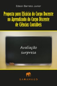 Proposta para Eficácia do Corpo Docente no Aprendizado do Corpo Discente de Ciências Contábeis