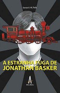 A estranha fuga de Jonathan Basker