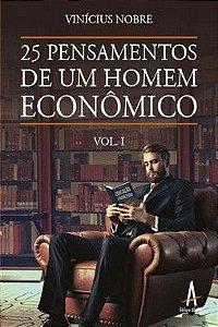 25 pensamentos de um Homem Econômico