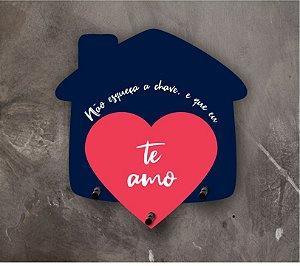 Porta Chaves | Casinha | Te Amo