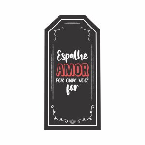 Placa TAG MDF Decorativa Preta | Espalhe amor por onde você for