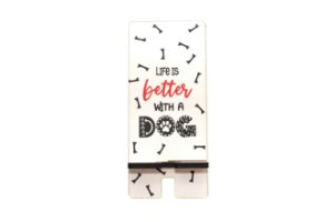 Porta Celular | Life Is Better With a Dog