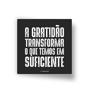 Quadro Decorativo em MDF | A Gratidão Transforma
