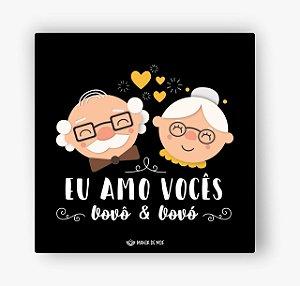Quadro Decorativo em MDF | Eu Amo Vocês 2 | Dia dos Avós