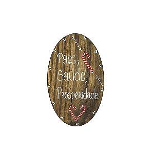 Placa Oval de Madeira em Anelina Feita a Mão - Paz + Saúde + Prosperidade - Coleção Candy